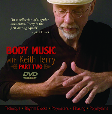 Body Music with Keith Terry <br>Part Two