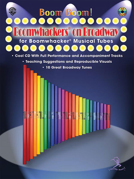 Boom Boom! Boomwhackers on Broadway