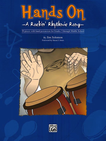 Hands On: A Rockin' Rhythmic Romp<br><font size=3><a href=http://www.madrobinmusic.com/shop/category.asp?catid=147>Jim Solomon</a></font>