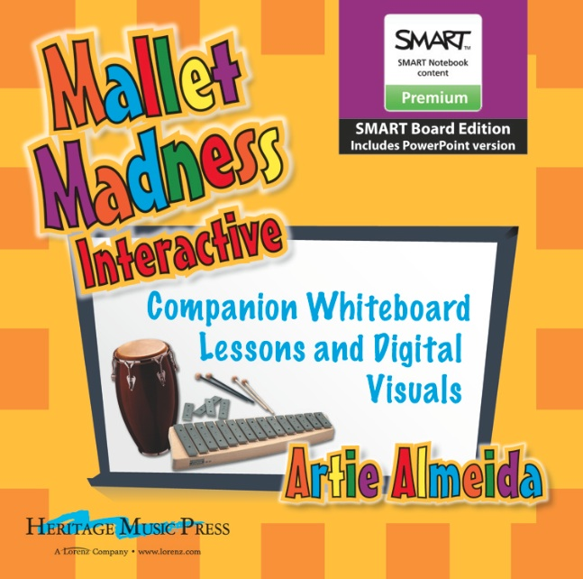 Mallet Madness Interactive - SMART Edition with PowerPoint<br>Artie Almeida