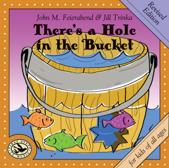 <!-- 1 -->There's a Hole in the Bucket CD, revised edition<br>John Feierabend and Jill Trinka
