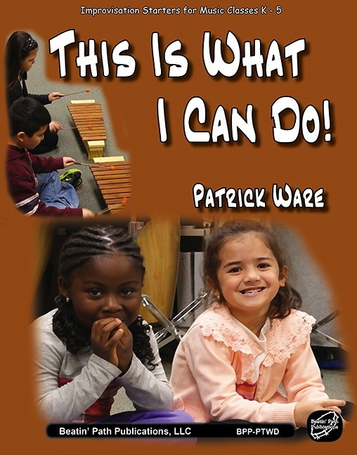 This Is What I Can Do!<br>Patrick Ware