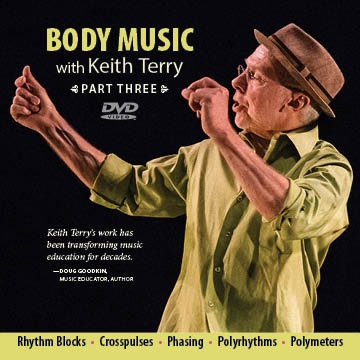 Body Music with Keith Terry<br>Part Three
