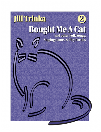 Bought Me A Cat<br><font size=3><a href=http://www.madrobinmusic.com/shop/category.asp?catid=136>Jill Trinka</a></font>