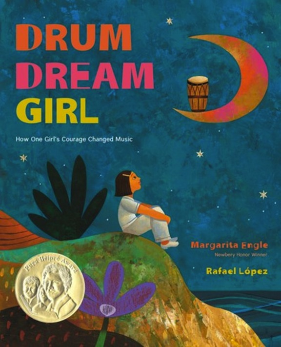 <!-- 1 -->Drum Dream Girl:  How One Girl's Courage Changed Music<br>Margarita Engle