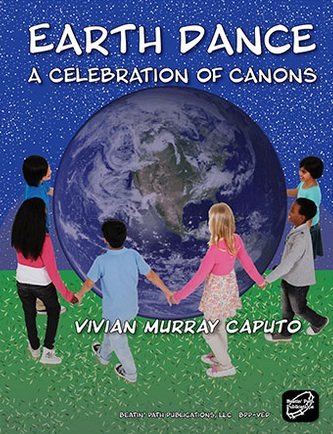 <!-- 1 -->Earth Dance: a Celebration of Canons<br>Vivian Murray Caputo