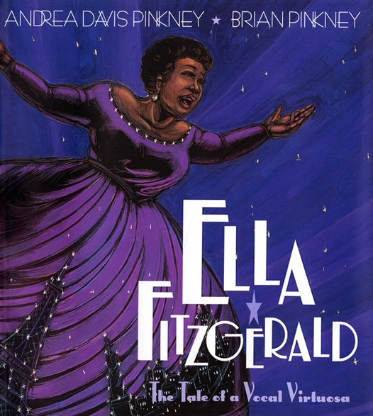 Ella Fitzgerald: the Tale of a Vocal Virtuosa<br>Andrea Davis Pinkney