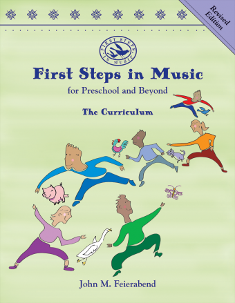 <!-- 1 -->First Steps in Music for Preschool and Beyond<!-- 1 -->, revised edition<br>John Feierabend