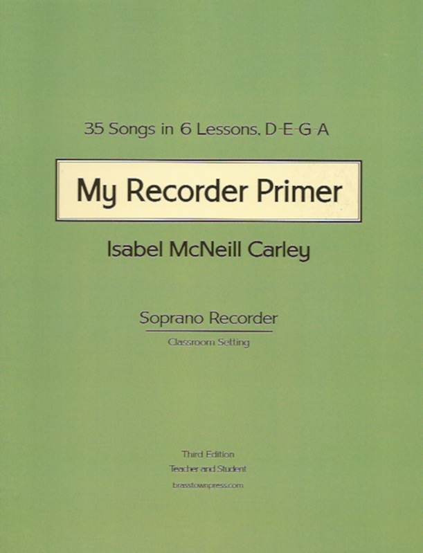 My Recorder Primer<br>Isabel McNeill Carley