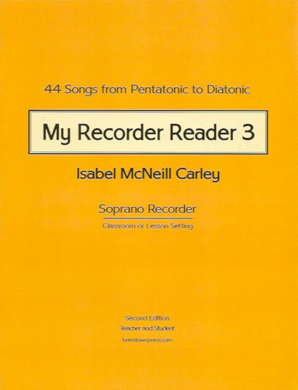 My Recorder Reader 3<br>Isabel McNeill Carley