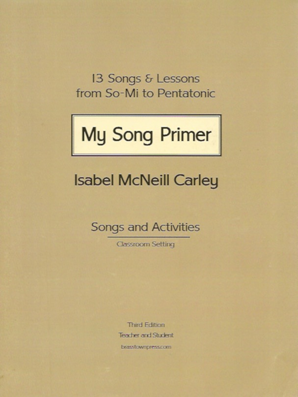 My Song Primer<br>Isabel McNeill Carley