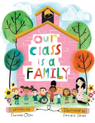 Our Class is a Family<br>Shannon Olsen