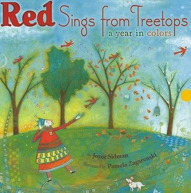 <!-- 1 -->Red Sings from Treetops: a Year in Colors<br>Joyce Sidman